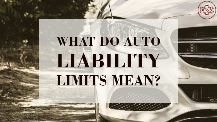 What do Auto Liability Limits mean?