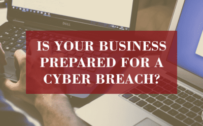 Is Your Business Prepared for A Cyber Breach?