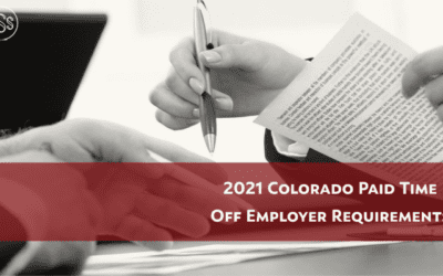 2021 Colorado Paid Time Off Employer Requirements