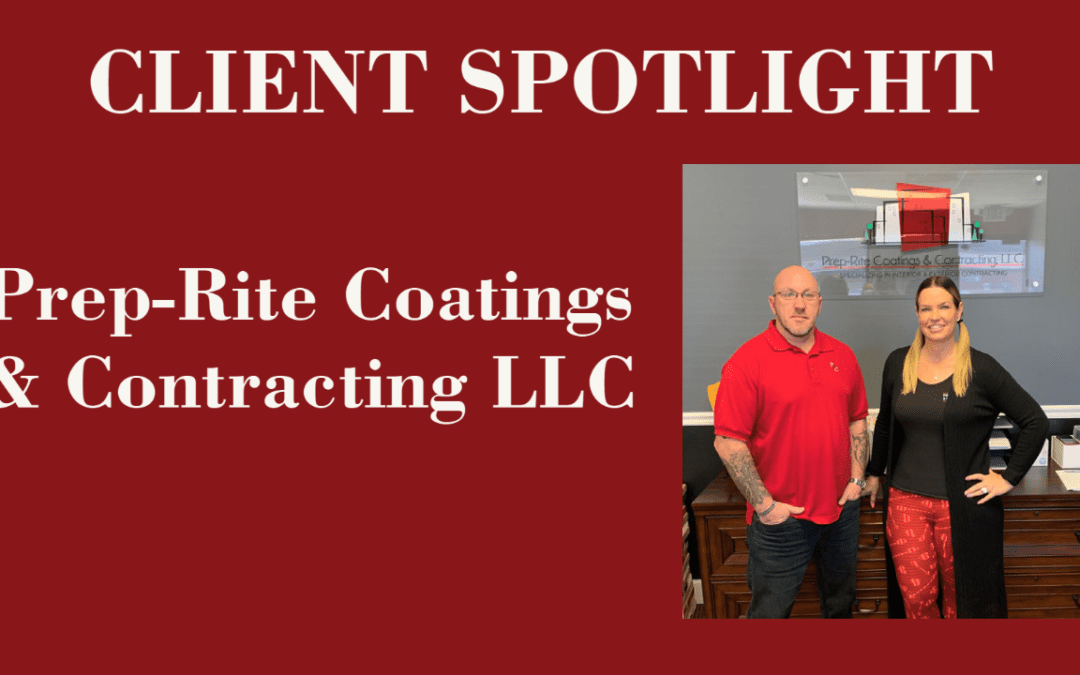 Client Spotlight: Prep-Rite Coatings and Contracting, LLC